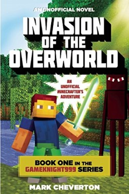 Invasion-of-the-Overworld-Book-One-in-the-Gameknight999-Series-An-Unofficial-Minecrafters-Adventure-0