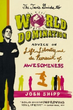 The-Teens-Guide-to-World-Domination-Advice-on-Life-Liberty-and-the-Pursuit-of-Awesomeness-0