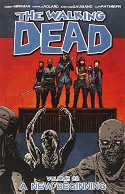 The-Walking-Dead-Volume-22-A-New-Beginning-0