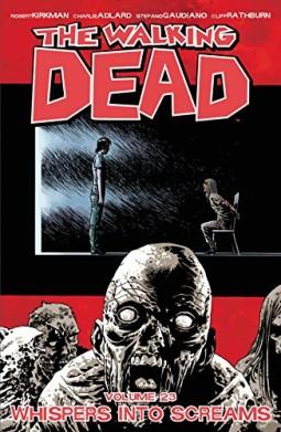 The-Walking-Dead-Volume-23-Whispers-Into-Screams-Walking-Dead-Tp-0