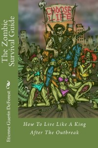 The-Zombie-Survival-Guide-How-to-Live-Like-a-King-After-the-Outbreak-0