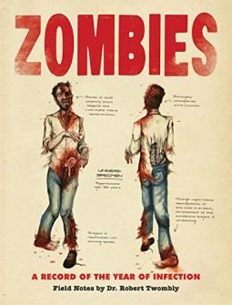 Zombies-A-Record-of-the-Year-of-Infection-0